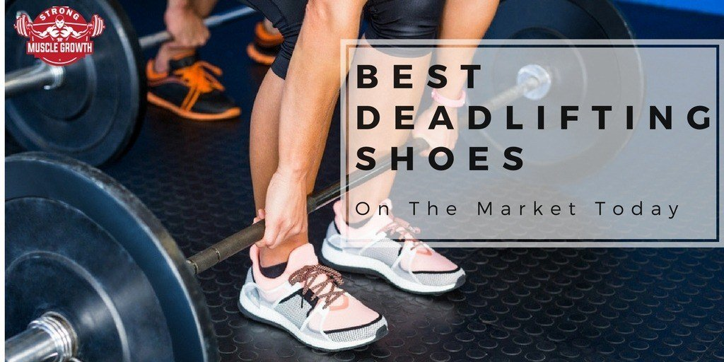 Best Deadlifting Shoes